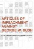 Articles of Impeachment Against George W. Bush